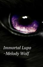 Immortal Lupo ~Melody Wolf by SilverRei