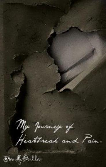 My Journey of Heartbreak and Pain