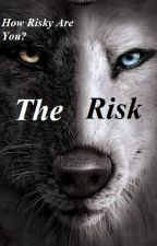 The Risk(Editing) by BeautyHeartBouquet