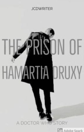 DW: The Prison of Hamartia Druxy by jcdwriter