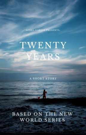 A Short Story: Twenty Years by 0MGitsRed