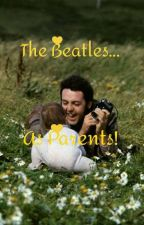 The Beatles... As Parents!  by JustAPotatwa