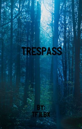Trespass (Vampire One Direction Fanfiction)  by tfjlbx