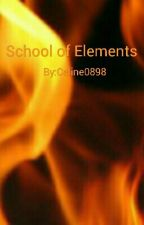 School of Elements | Teil 1  by Celine0898