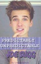 Predictably Unpredictable || Joe Sugg || by LittleJesminda