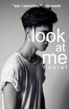 Look At Me! by hanref