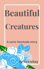 Beautiful Creatures by ticklebay