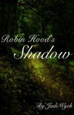 Robin Hood's Shadow by ButterflyWingzz