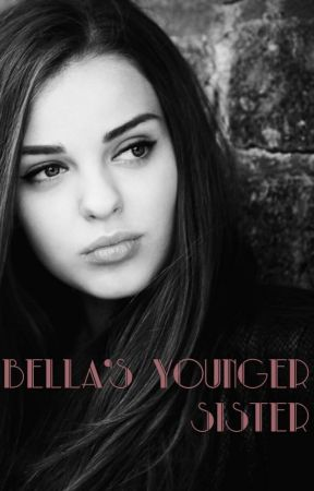 Bella's Younger Sister - Another Swan (Twilight Fanfic