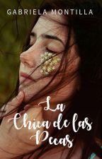 La chica de las pecas (pausa) by gabyaqua