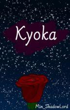 Kyoka [Momojiro Fantasy AU] by Min_ShadowLord