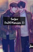 Sugar Daddy(Season 2) by julliermin