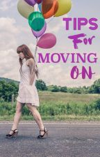 Tips for Moving on by Fayevalentine17