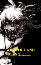 OF WOLF AND MAN: RWBY x Abused Werewolf Male Reader by CreepingDeath84