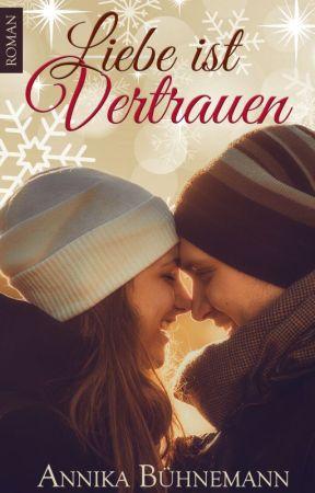 Liebe ist Vertrauen by AnnikaBuehnemann