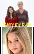 Marry my bully by Summer_taylor