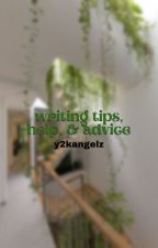 ↳ writing tips, help, & advice **COMPLETED** by classifycherry