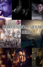 El Cielo Necesitaba un Heroe - Heaven Was Needing a Hero by merrick_ds