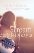 Scream by DefinitelyKayla