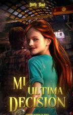 Mi ultima decisión- HP by darks-in-my-live