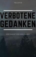 Verbotene Gedanken by Telefix