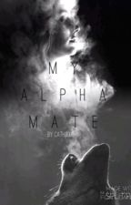 My alpha mate by cath3005
