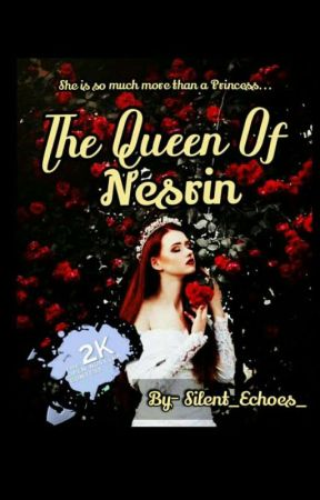 The Queen Of Nesrin by Silent_echoes_