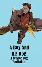Damian and Titus- A Service Dog Fanfiction by CanonShipPrincess