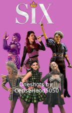SIX the Musical One Shots (Finished) by CeriseHood5050
