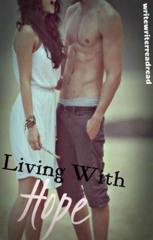 Living With Hope by writewritereadread