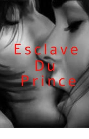 Esclave du Prince by Lilyrose55
