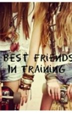 Best Friends In Training(one direction AU) by MikeysfavoritePizza