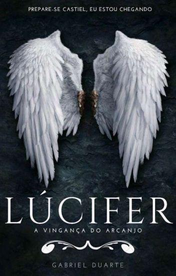 Lúcifer, A Vingança Do Arcanjo