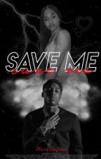 Save Me💚|NBA Youngboy by NaeeDaGhee