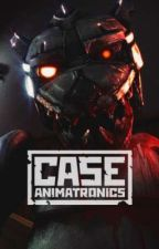 Trapped in a CASE | Case animatronics x Reader by Photorin