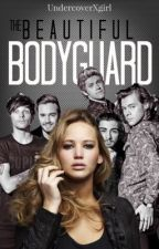 The beautiful Bodyguard (1D/Harry Styles Fan-Fiction) by UndercoverXgirl