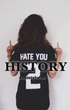 History; m.c by anxietylucas