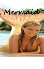A Mermaid Tail (1D fanfiction) by ChastinWright