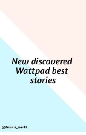 New discovered wattpad stories by Emma_hart8