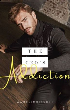 The CEO's Addiction (boyxboy) by wambuimuiruriii