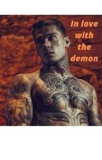 In love with the demon by Widade_mrc