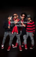 Mindless Behavior Sex Slave by JasmineFlow6