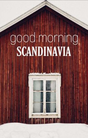 Good morning scandinavia - czyli to i owo o krajach nordyckich by kamiss15
