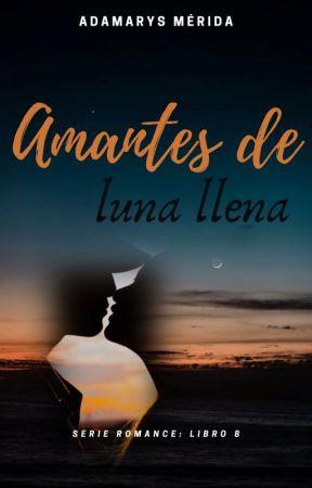 """""""AMANTES DE LUNA LLENA"""" by Angellyna77"""
