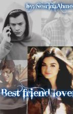 Best Friend Lover by NesrinaAhmed