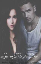 Live or Die for Sex [Liam Payne] .-Terminada -. by KerenahPerezVigil6