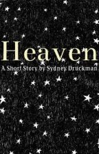 Heaven by SydneyDruckman