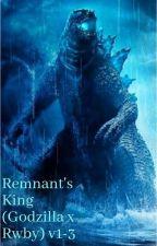 Remnant's King (Godzilla x RWBY) by AxeTheRat04