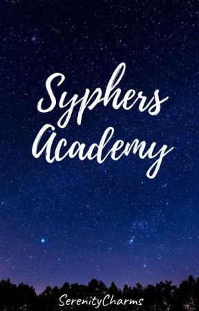 Syphers Academy  by maximelove31