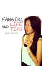 FANGIRL LIFE AND TIPS by korinpadilla